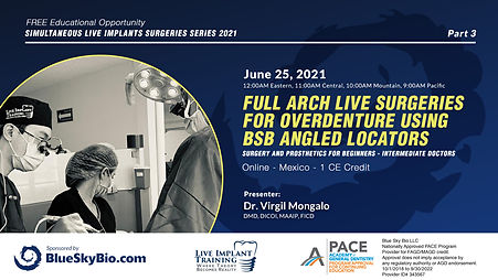 Full arch live surgeries for overdenture using BSB angled locators, surgery and prosthetics for Beginners-Intermediate doctors.