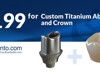 $199 Custom Titanium Abutment and Crown