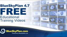 FREE Clinical Educational Videos. Updated for BlueSkyPlan 4.7.