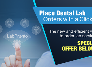 Place Your Next Dental Lab Order via Lab Pronto