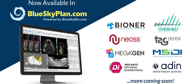 Newly Available Implant Systems In BlueSkyPlan Including Bioner, Neoss, Adin and More!