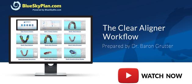 Watch & Learn The Clear Aligner Workflow using BlueSkyPlan
