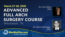 Blue Sky Plan Live Course -  Advanced Full Arch Surgery Course