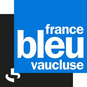 On parle de nous : France Bleu Vaucluse