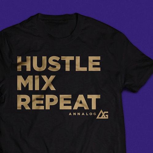 Hustle, Mix, Repeat Tee