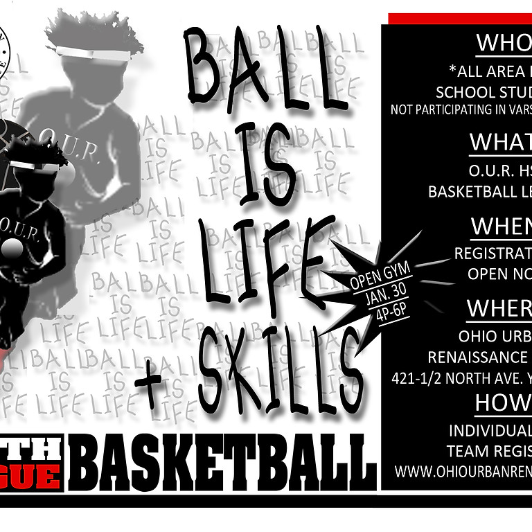 BALL IS LIFE: HS Youth Basketball League