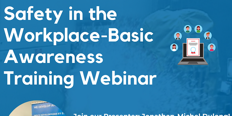 CSA Z462 Electrical Safety in the Workplace- Basic Awareness Training Webinar- English Session