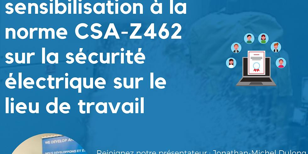 CSA Z462 Sécurité électrique sur le lieu de travail - Formation en ligne -  Sensibilisation de base- Session francais