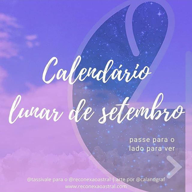Calendário Lunar setembro @tassivale Tassiana Vale D' Elboux Reconexão Astral Tassi Vale