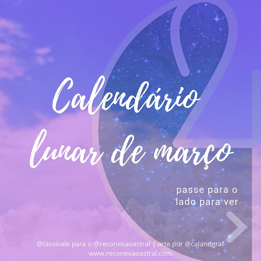 Calendário Lunar Março @tassivale Tassiana Vale D' Elboux Reconexão Astral Tassi Vale