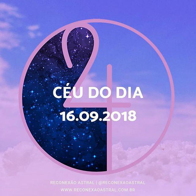 Céu do Dia por @tassivale Tassiana Vale D' Elboux Astrologia Tassi Vale horoscopo signos astros planetas Reconexão Astral