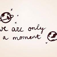 Somos apenas um momento