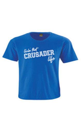 Livin' that Crusader life