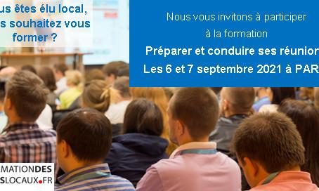 Formation des élus locaux - Préparer et conduire ses réunions - les 6 et 7 septembre 2021 - PARIS -
