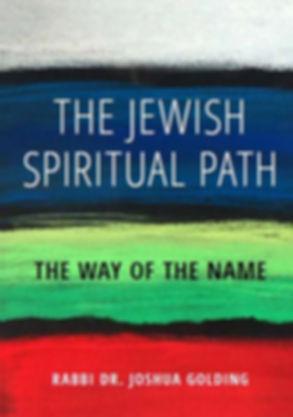 The Jewish Spiritual Path Cover.JPG