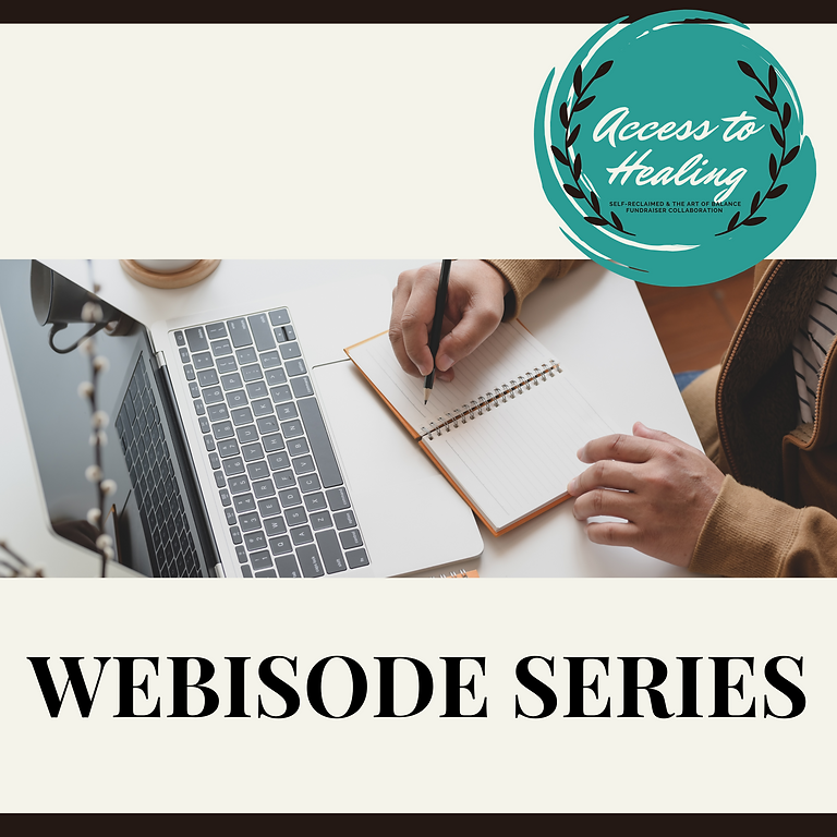 Systemic Means of Access |  Access to Healing Webisode Series