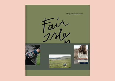 Fair Isle Weekend by MaryJane Mucklestone