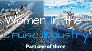 Women in the Cruise Industry