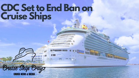 CDC Will Not Extend Ban on Cruise Ships.
