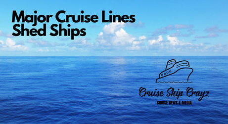 Major Cruise Lines Sell Ships to Reduce Cash Burn