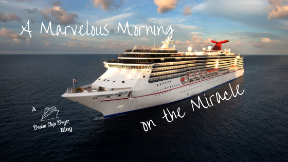 A Marvelous Morning on the Miracle