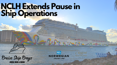 Norwegian Cruise Line Holdings Extends Pause in Operations