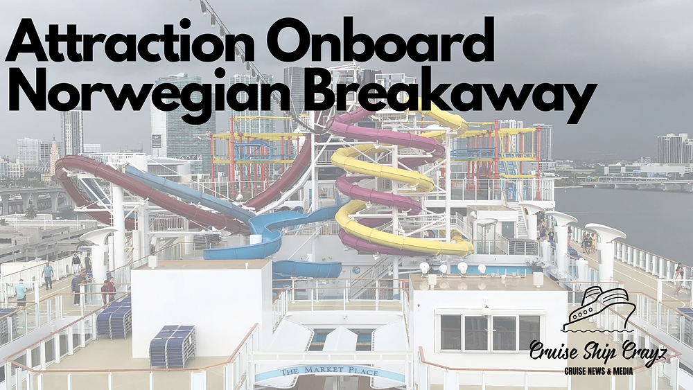 Mind Blowing Attractions onboard Norwegian Breakaway | A Cruise Ship Crayz Blog