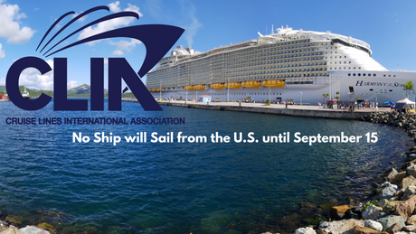 CLIA Announces No Ships will Sail from the U.S. until September 15, 2020