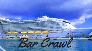 Bar Crawl Harmony of the Seas