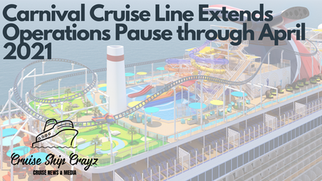 Carnival Cruise Line Extends Sailing Suspension through April