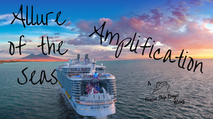 Allure of the Seas Amplification