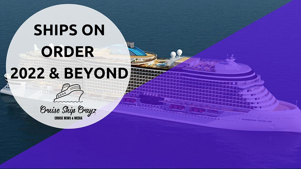 SHIPS ON ORDER 2022 & beyonf (1).png