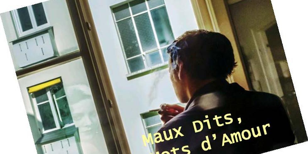 MAUX DITS, MOTS D'AMOUR (samedi)