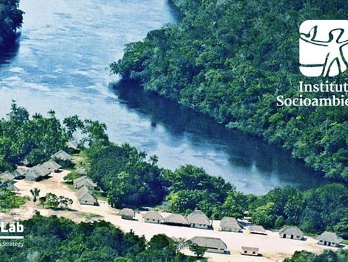 Sense-Lab apoia o Instituto Socioambiental a definir ações emergentes para atuar no curto prazo