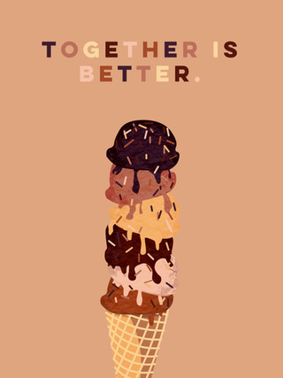 Together is Better