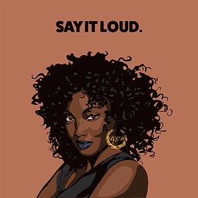 Say It Loud.jpg