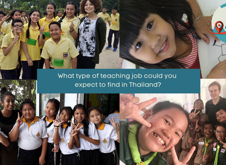 What type of teaching job can you expect to find in Thailand?