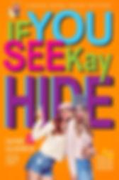 If Yo See Kay Hide