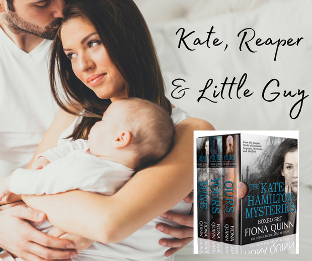 Kate, Reaper, & Little Guy
