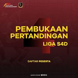 Pembukaan Liga S4D 2021