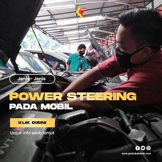 Jenis-Jenis Power Steering dan Fungsinya
