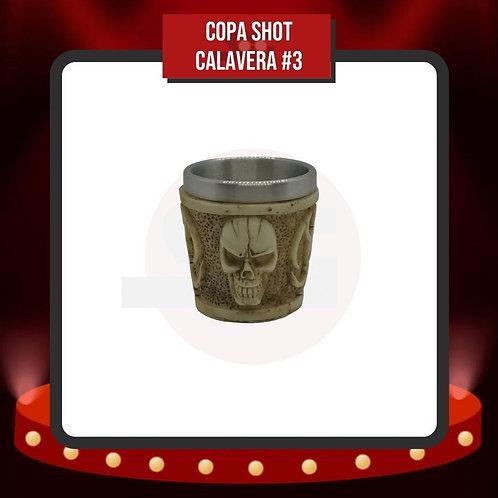 Copa Shot Calavera #3