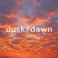 Dusk-Dawn by Hilary de Polo