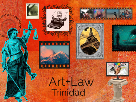 Art + Law Trinidad (and Beyond!)