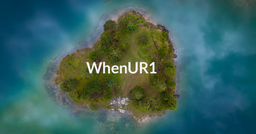 """WhenUR1 by Tom Lang. Island with title, """"WhenUR1."""""""