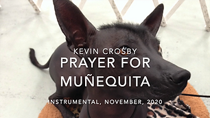 Prayer for Munequita by Kevin Crosby