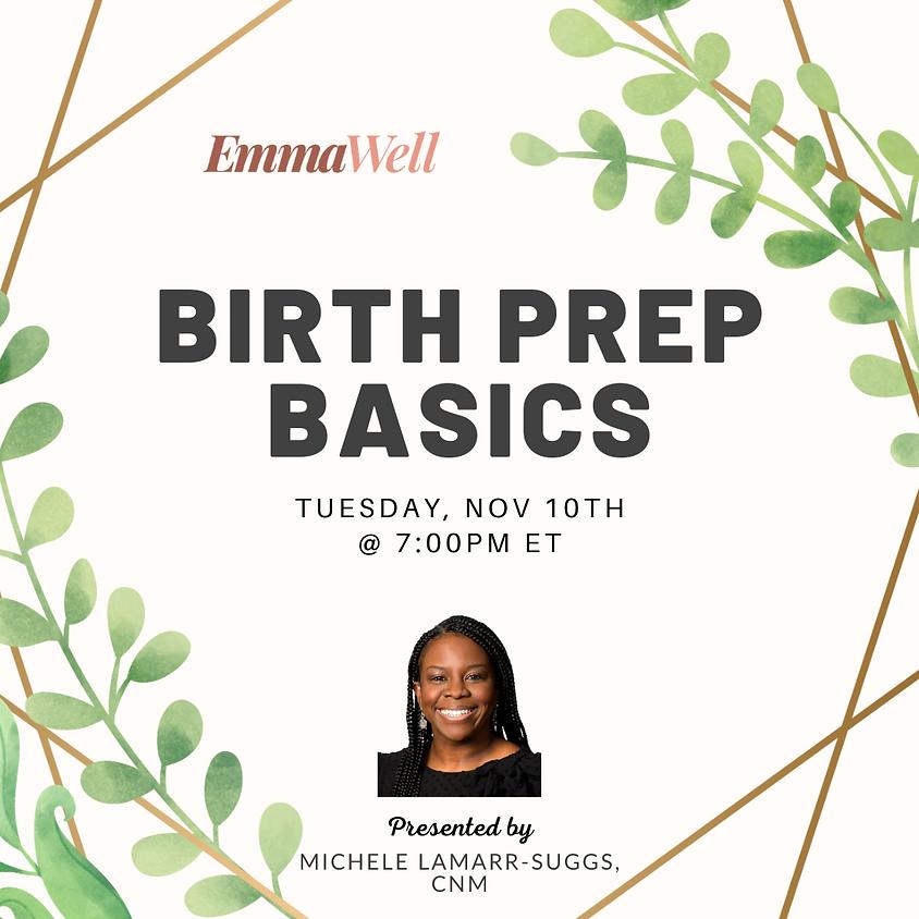 Birth Prep Basics
