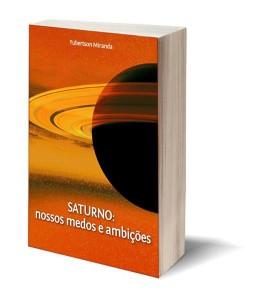 Capa Saturno nossos medos e ambições