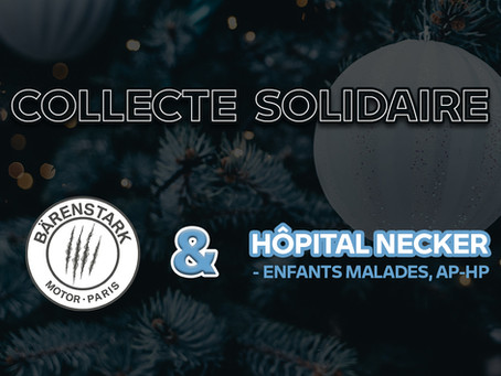 Collecte Solidaire Bärenstark x Hôpital Necker-Enfants malades, AP-HP