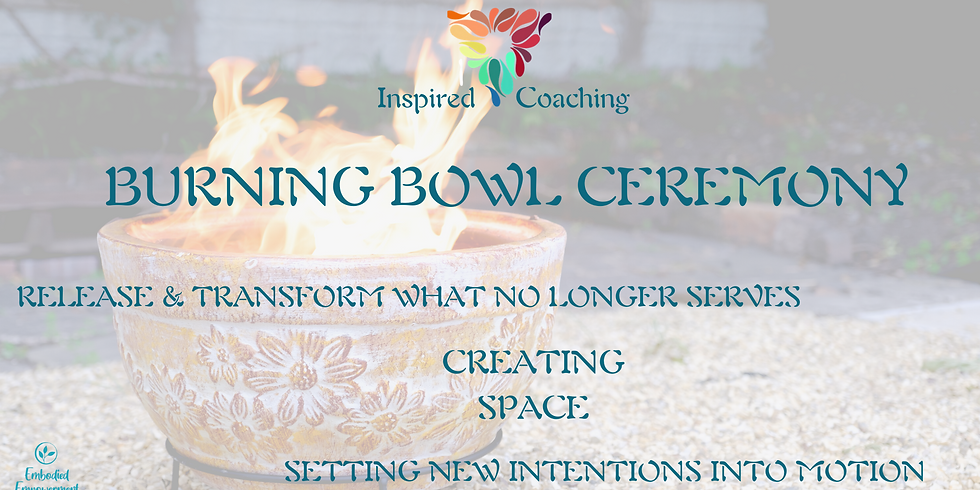 Sacred Burning Bowl Ceremony